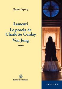 Lamenti-Le-proces-de-Charlotte-Corday-Von-Jung