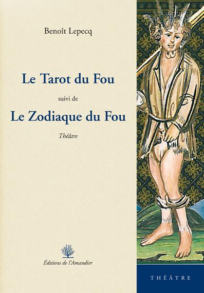 Le tarot du Fou - Théâtre - Benoît Lepecq